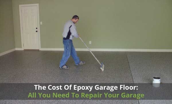 The Cost Of Epoxy Garage Floor All You Need To Repair Your Garage - What does it cost to epoxy a garage floor