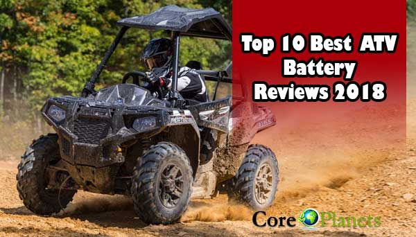 Top 10 Best ATV Battery Reviews