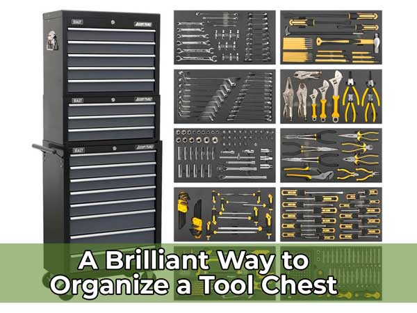 A Brilliant Way to Organize a Tool Chest