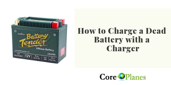 How to Charge a Dead Battery with a Charger