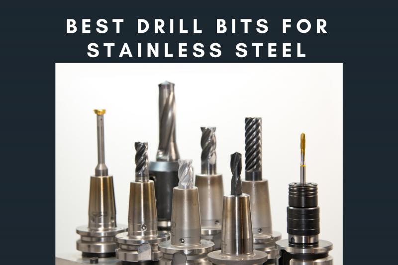 best_stainless_steel_drill_bits